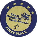 Royal Dragonfly Book Award 1st Place