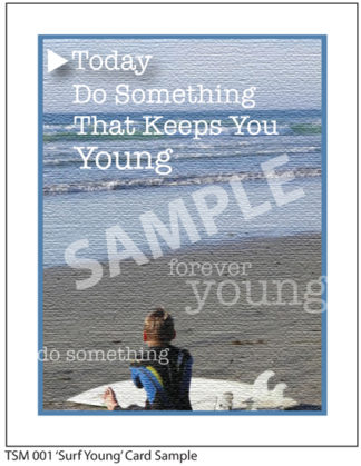Thought Card - Surf Young