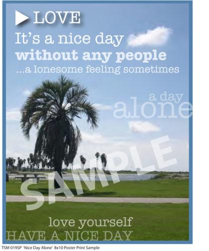 Nice Day Alone